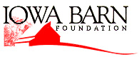 The Iowa Barn Foundation: Helping to preserve Iowa's agricultural heritage one barn at a time.